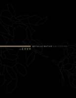 ZAVA METALLO NATIVO COLLECTION